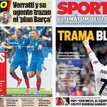 2017年6月15日(木)のバルセロナスポーツ紙:ベラッティはバルサ移籍を模索し、白いクラブは印象操作を企む