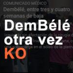 デンベレ、再びKO・・・! コウチーニョはリハビリを加速