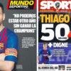 2018年6月07日(木)のバルセロナスポーツ紙:メッシ語り、ティアゴは高い