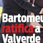 「バルベルデは私たちの欲する監督」バルトメウが監督続投を確認